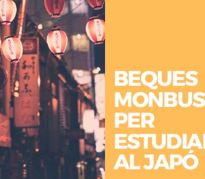 BEQUES  MONBUSHO  PER  ESTUDIAR  AL JAPÓ