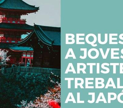 BEQUES PER A JOVES ARTISTES PER TREBALLAR AL JAPÓ