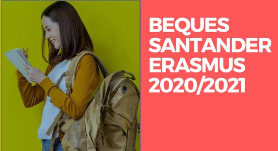Beques Santander Erasmus